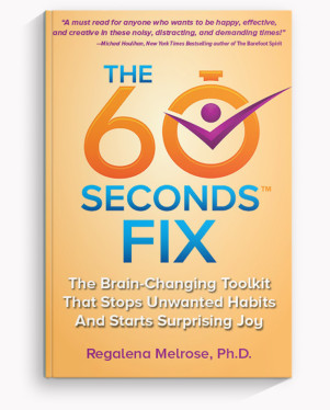 The 60 Seconds Fix by Dr. Reggie Melrose